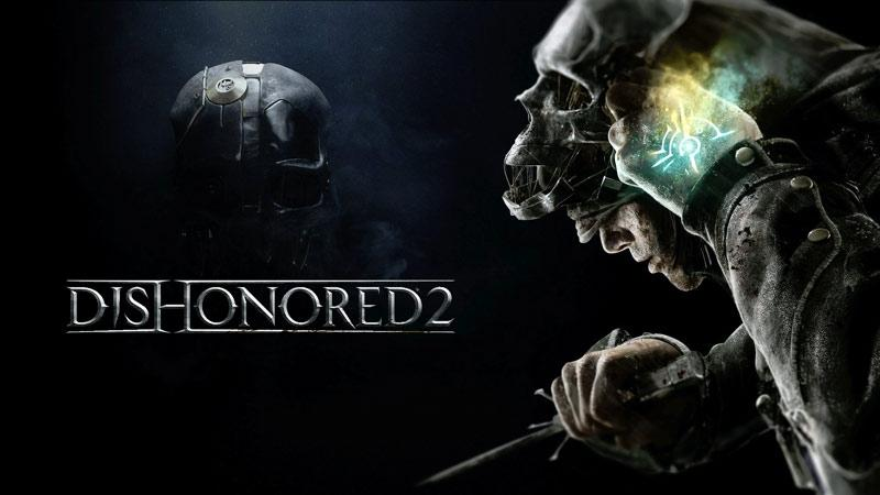 Dishonored_2_release_pc_games, Top 10 Upcoming Windows PC Games, computer games, games for pc, pc game, games pc, best pc games, top pc games, games for computer