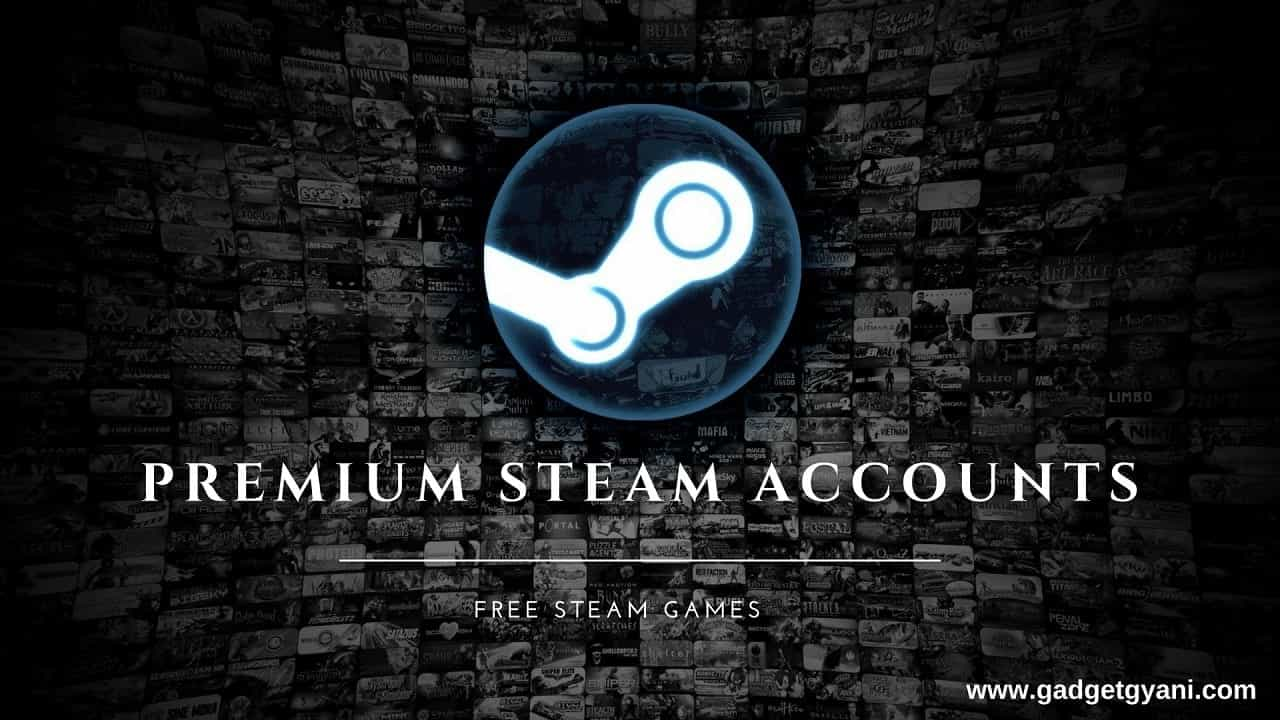 200 Account Free Steam Accounts Premium Steam Account For Free Part 1 Gadget Gyani