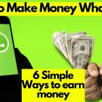 8 Best Hidden Ways How to Make Money on WhatsApp 2021