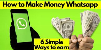 8 Best Hidden Ways How to Make Money on WhatsApp 2021